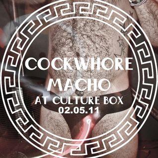Cockwhore & Macho @ Culture Box