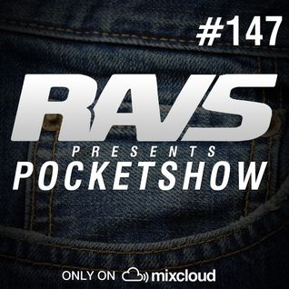 RAvS presents POCKETSHOW #147