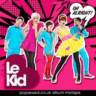 Le Kid's Oh Alright Album Mixtape