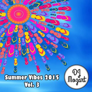 Summer Vibes 2015 - Vol 3