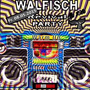 Live@DeeRedRadio [WALFISCH-WarmUp Mai 2015]