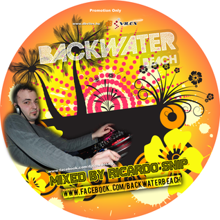 Backwater Beach Promo 2012 - mixed by Ricardo Snip