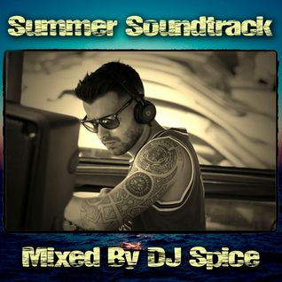 DJ Spice - Summer Soundtrack 2015