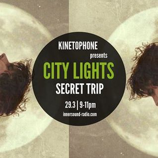 CITY LIGHTS_SEASON 7_SECRET TRIP (2016 SCORES)_29 March_InnersoundRadio
