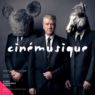 Cinémusique - David Lynch