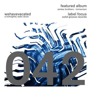 #whv042   01-03-2015   Label Focus: Solid Groove   Feat Album: Zenker Brothers - Immersion