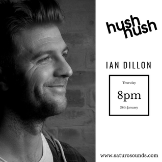 Hush Hush Podcast Episode 12 - Ian Dillon
