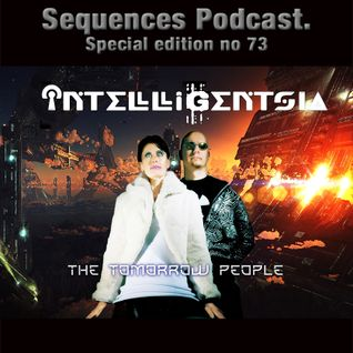 "Sequences Podcast Special Edition No73  Intelligentsia  ""The Tomorrow People"""