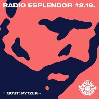 Radio Esplendor #2.19. w/Pytzek
