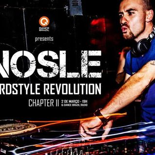 Q-dance Brazil Radio Presents Nosle Hardstyle Revolution Chapter II