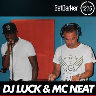 DJ Luck & MC Neat - GetDarker Podcast 215