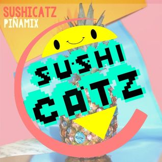 Piña Mix (Mixtape Frutal #001) By SushiCatz