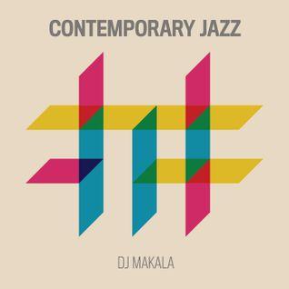 "DJ Makala ""Contemporary Jazz Mix"""