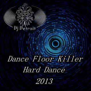 Dance Floor Killer Episode #2