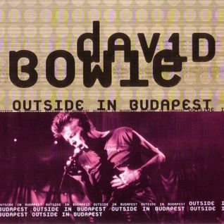 1997 - 'Outside In Budapest', Student Island Fest, Budapest, 14 August
