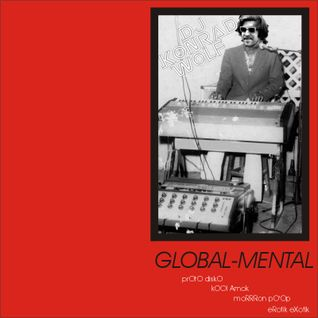 'global mental' mixtape (by dj.konrad.wolf)