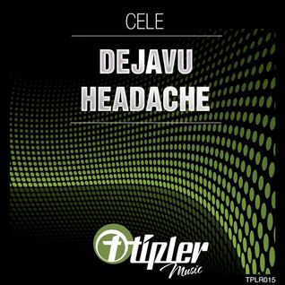 Cele - Déjà Vú (Original Mix) Tipler Music