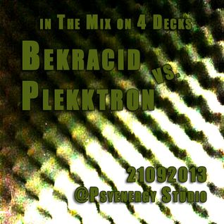 Bekracid and Plekktron in the Mix 09_2013