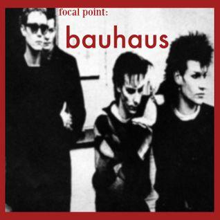 Focal Point : Bauhaus