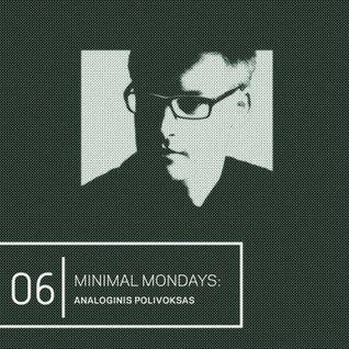 Minimal Mondays | 06 | Analoginis Polivoksas