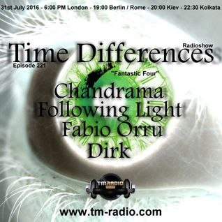 Dirk - Host Mix - Time Differences 221  (31st July 2016) on TM-Radio