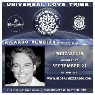 Ricardo Almeida (Portugal) @ Global Mixx Radio - Universal Love Tribe (Podcast 19)