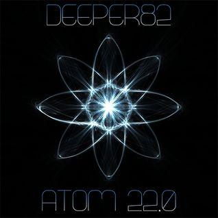 Deeper82 - Atom 22.0