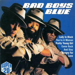 Bad Boys Blue ______ Bad Boys,Hot Girls ___Mix