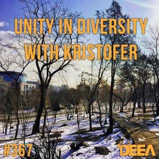Kristofer - Unity in Diversity 367 @ Radio DEEA (23-01-2016)