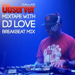 DJ Love - Dallas Observer Mixtape February 2016