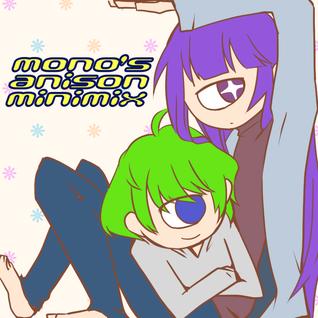MONO`S ANISON MIX !!