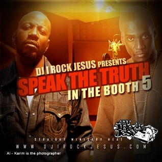 DJ I Rock Jesus Speak The Truth In The Booth 5