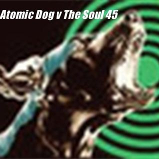 Atomic Dog v The Soul 45