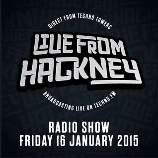 Live From Hackney Radio Set (16/01/2015)