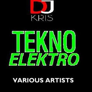 DJ KRIS ''TEkNO ELEkTRO'' 2014 ^NoN-sToP MIX  -VARIOUS ARTISTS-