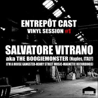 Entrepôt Cast - Vinyl Session #1 - Salvatore Vitrano