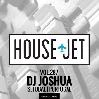 DJ Joshua @ Special Guest Mix for House Jet Radio