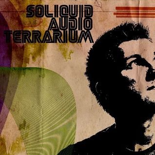 Soliquid - Audio Terrarium vol. 40 (2013 June) 2013-06-08