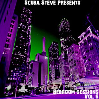Scuba Steve Presents...... Bedroom Sessions Vol.6