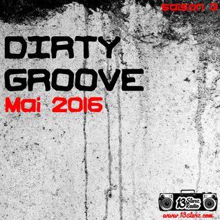 Dirty Groove Show - Mai 2016