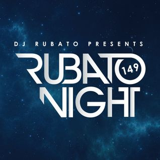 Rubato Night Episode 149 [2016.02.19]