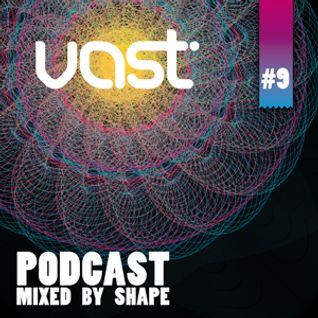 SHAPE OF TOMORROW / vast podcast #9