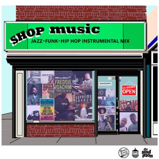 DJ Rahdu - Shop Music 001: Jazz, Funk, Hip Hop Instrumental Mix