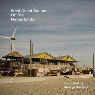 West Coast Sounds Of The Netherlands