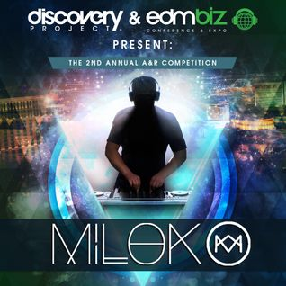 Milok - Discovery Project & EDMbiz Present: The 2nd Annual A&R Competition