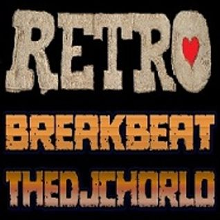 TheDjChorlo Sesion - Retro Breakbeat Vol.2