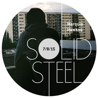 Solid Steel Radio Show 7/8/2015 Hour 1 - Marquis Hawkes