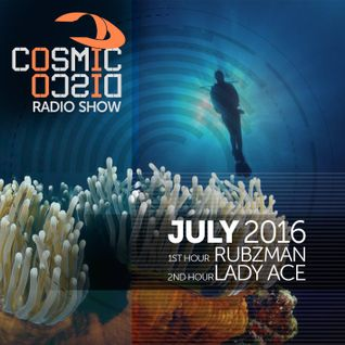 COSMIC DISCO RADIOSHOW - JULY 2016