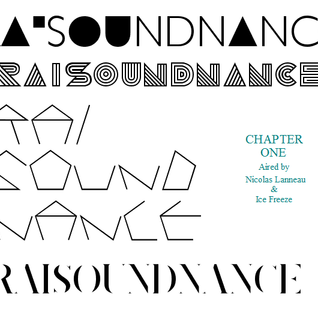 Raisoundnance Chapter 1 aired by Nicolas Lanneau & Ice Freeze (2009)