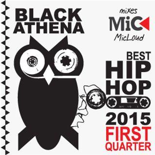 Best Hip-Hop 2015: First Quarter - by Black Athena